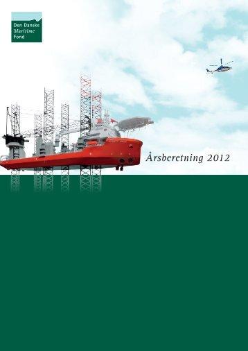 Årsberetning 2012 - Den Danske Maritime Fond