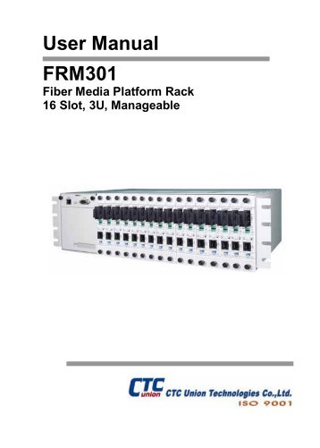 FRM301 Platform Media Converter Rack, User Manual - CTC Union ...