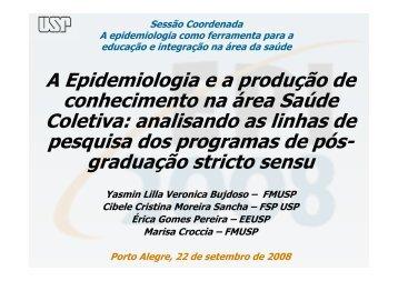 A Epidemiologia e a produção de conhecimento na área ... - Epi2008