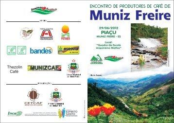 Muniz Freire - Centro de Desenvolvimento Tecnológico do Café