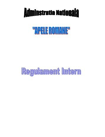 Regulament intern ANAR.pdf - Apele Romane