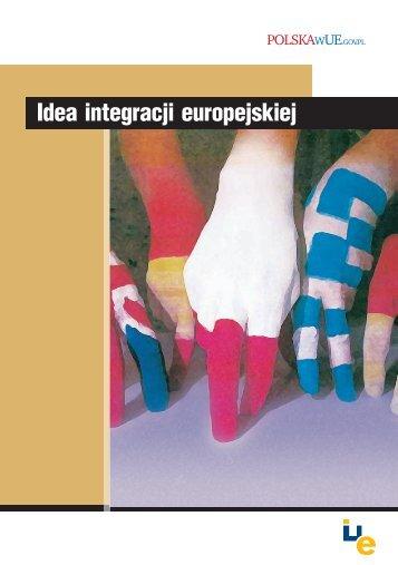 Idea integracji europejskiej - Centrum Informacji Europejskiej