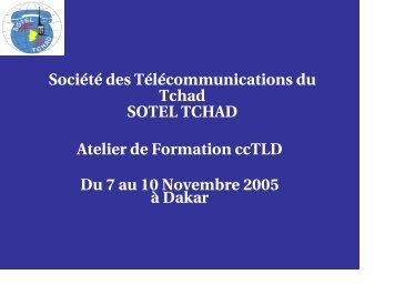 Société des Télécommunications du Tchad SOTEL TCHAD Atelier de