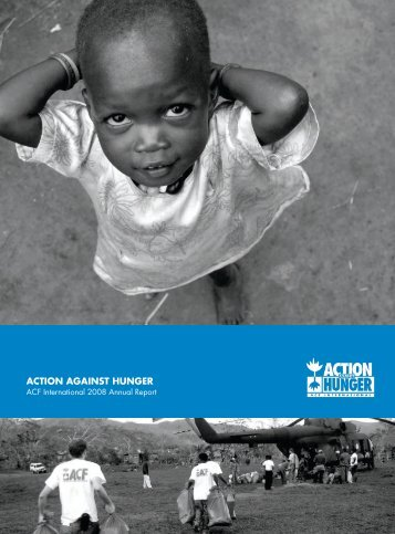 ACF International Annual Report 2008 - Action Against Hunger