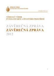 Závěrečná zpráva 2012 - Vědecký výbor fytosanitární a životního ...