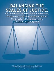 BALANCINg tHe SCALeS of JUStICe: - ACLU of Northern California