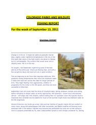 COLORADO PARKS AND WILDLIFE FISHING REPORT For the ...