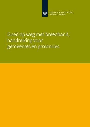 Goed op weg met breedband, handreiking voor ... - Rijksoverheid.nl