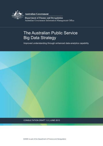 Draft Big Data Strategy - Australian Government Information and ...