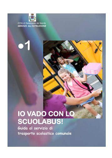 1 io vado con lo scuolabus scuolabus! - Comune di Desenzano del ...