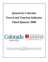 Quarterly Colorado Travel and Tourism Indicator Third Quarter 2008