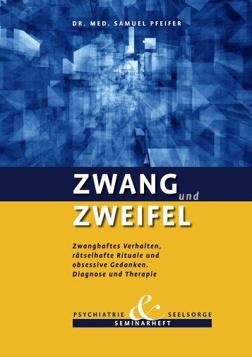 Zwang und Zweifel -- OCD, Zwangskrankheit. - seminare-ps.net