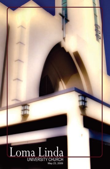May 23, 2009 - Loma Linda University Church of Seventh-day ...