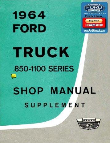 DEMO - 1964 Ford Truck Shop Manual (850 ... - FordManuals.com