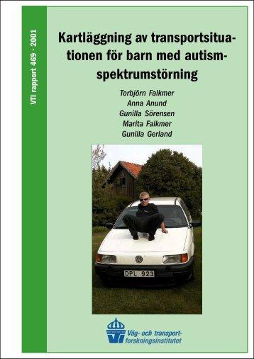 Kartläggning av transportsitua- tionen för barn med autism ... - VTI
