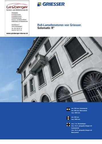 Roll-Lamellenstoren von Griesser. Solomatic R® - Girsberger Sonnen