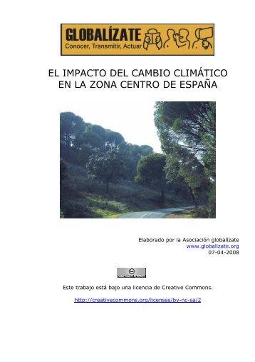 el impacto del cambio climático en la zona centro de ... - Globalízate