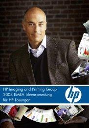 HP Imaging and Printing Group 2008 EMEA Ideensammlung für HP ...