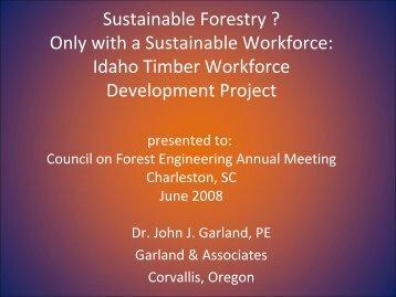 the Idaho timber workforce development project, by: J.J. Garland