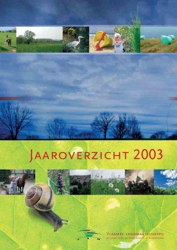 VLM Jaarverslag 2003 - Vlaamse Landmaatschappij