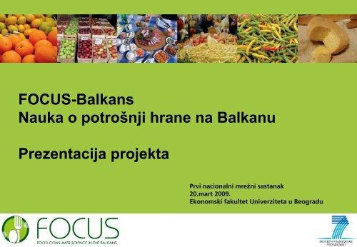 Generalna predstavitev FOCUS-BALKANS projekta