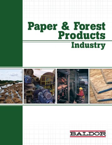 Paper & Forest Products Industry - Baldor