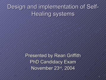 Self-healing Systems (Fall 04)