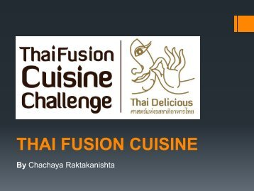 Definition of Thai Fusion Cuisine