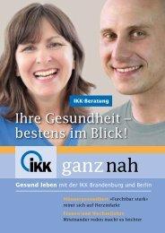ganz in Ihrer Nähe - IKK-Brandenburg und Berlin