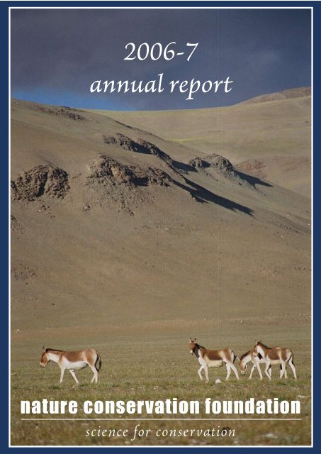 2006-7 annual report - Nature Conservation Foundation