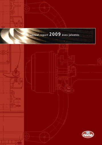 annual report 2009 éves jelentés - RÁBA Járműipari Holding Nyrt.