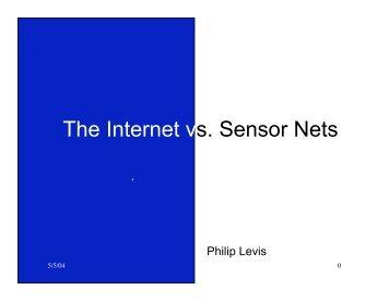 The Internet vs. Sensor Nets