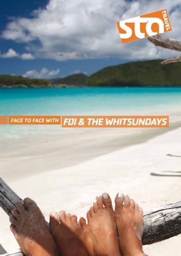FACE TO FACE wiTh FiJi & ThE whiTSUNDAYS - STA Travel