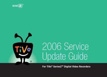 2006 Service Update Guide - TiVo