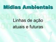 Mídias Ambientais - Linhas de ação atuais e futuras - Sabesp