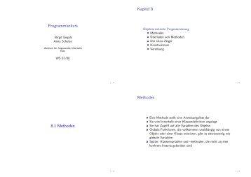 Programmierkurs Kapitel 8 8.1 Methoden Methoden - ZAIK