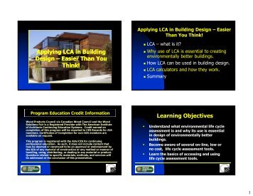 Applying LCA in Building Design – Easier Than You ... - WoodWorks
