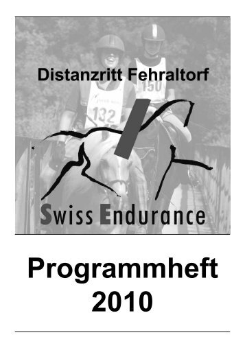 Programmheft 2010 - bei swissendurance.ch!