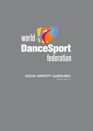 WDSF Visual Identity Guidelines - World DanceSport Federation