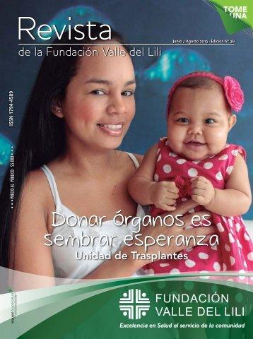 Donar órganos es sembrar esperanza - Fundacion Valle del lili