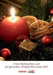 Frohe Weihnachten und ein gesundes, erfolgreiches ... - Tauriska