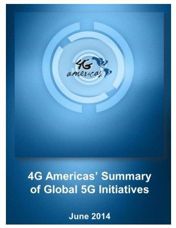 2014_4GA Summary of Global 5G Initiatives_ FINAL
