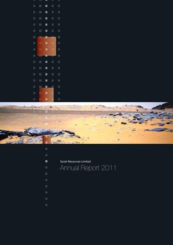 Annual Report 2011 - Syrah Resources Ltd