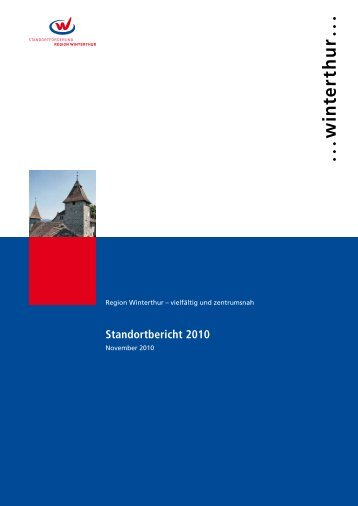 Standortbericht 2010 zur Region Winterthur - Standortförderung ...
