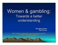 Women & gambling: - Gambling Awareness Nova Scotia