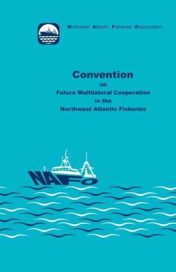 Convention cover.indd - Northwest Atlantic Fisheries Organization