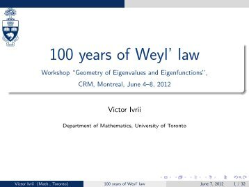 100 years of Weyl' law - Victor Ivrii - University of Toronto