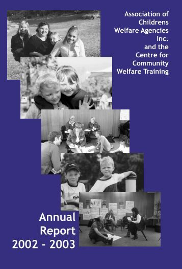 2002/2003 ACWA Annual Report - Association of Children's Welfare ...