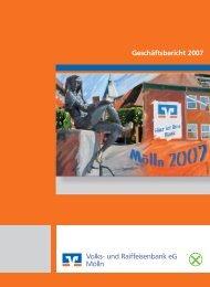 Geschäftsbericht 2007 - Raiffeisenbank Südstormarn Mölln eG