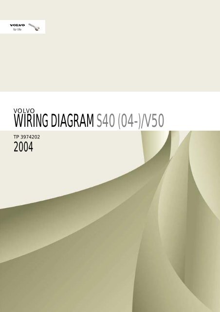 [SCHEMATICS_4HG]  Volvo S40/V50 (2004-) Electronic Wiring Diagrams | Volvo V50 Tail Light Wiring Diagram |  | Yumpu
